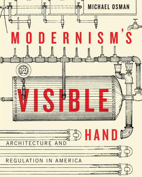 Front cover of Modernism's Visible Hand by Michael Osman