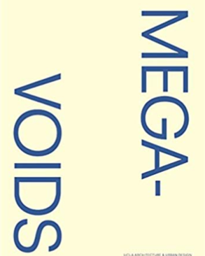 Front cover of Megavoids book by Neil Denari