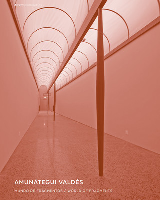 Image of the cover of Amunátegui Valdés-World of Fragments (ARQ, 2017) showing an image of a hallway with a curved ceiling with a red tint